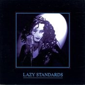 Lazy Standards Songs