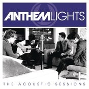 Anthem Lights:  The Acoustic Sessions Songs