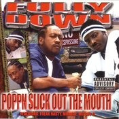 Poppn Slick Out The Mouth (Parental Advisory) Songs