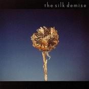 The Silk Demise Songs