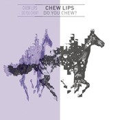 Do You Chew? Songs