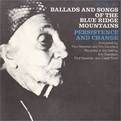 Ballads & Songs Of The Blue Ridge Mountains - Persistence & Change Songs