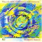 Heitor Villa-Lobos: Cirandas E Cirandinhas Songs