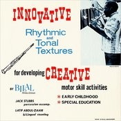 Innovative Rhythmic And Tonal Textures For Developing Creative Motor Skill Activities Songs