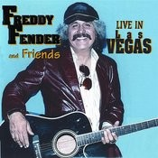 Freddy Fender & Friends: Live In Las Vegas Songs