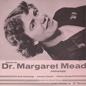 An Interview With Margaret Mead Songs