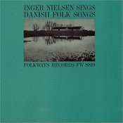 Inger Nielsen Sings Danish Folk Songs Songs