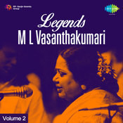 Legends M L Vasanthakumari Volume 2 Songs