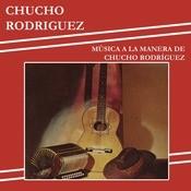 Msica A La Manera De Chucho Rodrguez Songs