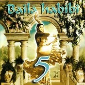 Baila Habibi 5 Songs