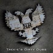 Dirty Dubs Songs