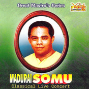 Madurai Somu - 2 Songs