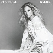 Classical Barbra (Re-Mastered) Songs