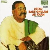 Classical Vocal - Ustad Bade Ghulam Ali Khan Songs