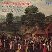 New Fashions - Cries And Ballads Of London Songs