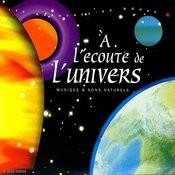 A L'Econte De L'univers Songs