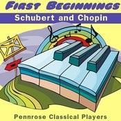 First Beginnings Schubert And Chopin Songs