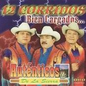 12 Corridos Bien Cargados... Songs