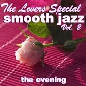 The Lovers Special Smooth Jazz Vol. 2 Songs