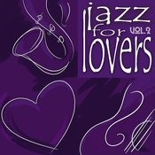 Jazz For Lvoers Vol. 2 Songs