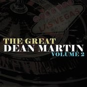 The Great Dean Martin Volume 2 (Remastered) Songs