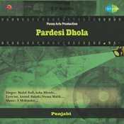 Pardesi Dhola Songs