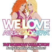 Almighty Presents: We Love Abbacadabra - The Workout Collection - Body Conditioning Workout Songs