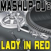 Lady In Red (Remix Tools For Mash-Ups) Songs