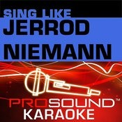 Sing Like Jerrod Niemann Songs
