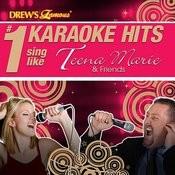 Drew's Famous # 1 Karaoke Hits: Sing Like Teena Marie And Friends Songs