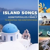 Ta Nisiotika Ton Konitopouleon - Island Songs Of The Konitopoulos Family Songs