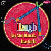 Ranglo: Non-Stop Dhamaka Raas Garba Songs