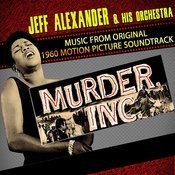 Murder, Inc. (Music From The Original 1960 Motion Picture Soundtrack) Songs