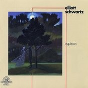 Elliott Schwartz: Equinox Songs