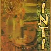 Inti - Amazonas - Music Of Andes Songs