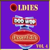 Oldies Doo Wop Essentials Vol 4 Songs