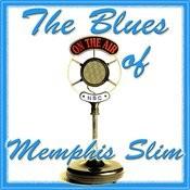 The Blues Of Memphis Slim Songs