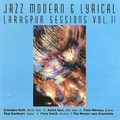 Jazz Modern & Lyrical - Larkspur Sessions, Vol. 2 Songs
