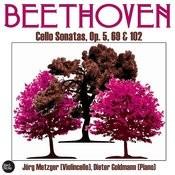 Beethoven: Cello Sonatas, Op. 5, 69 & 102 Songs
