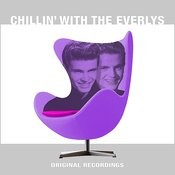 Chillin' With The Everlys Songs