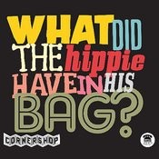 What DID The Hippie Have In His Bag? Songs