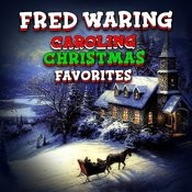 Caroling Christmas Favorites Songs