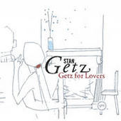 Getz For Lovers Songs