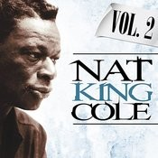 Nat King Cole. Vol. 2 Songs