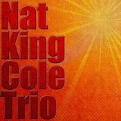 Nat King Cole Trio Songs