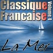 Classique Francaise - La Mer Volume 4 Songs