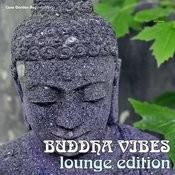 Buddha Vibes Lounge Edition Songs