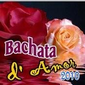 Bachata D' Amor (2011-2012) Songs