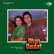 Dhan Daulat Songs