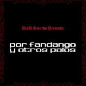 Por Fandango Y Otros Palos Songs